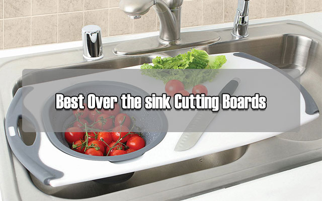 Pleasant Best Over The Sink Cutting Boards You Ever Wish Cool Download Free Architecture Designs Scobabritishbridgeorg